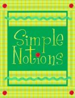 Simple Notions